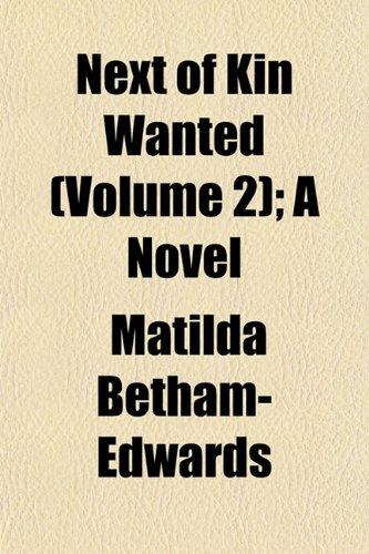 Next of Kin Wanted (Volume 2); A Novel