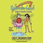 Home Sweet Motel: Welcome to Wonderland, Book 1 | Chris Grabenstein