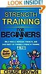 Strength Training: For Beginners - Bu...