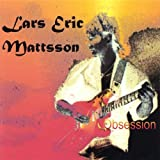 Obsession By Lars Eric Mattsson (2006-05-22)