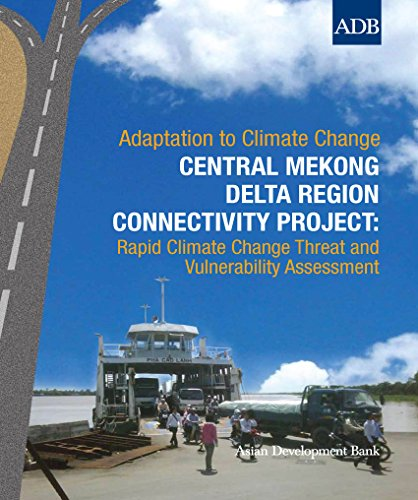 central-mekong-delta-region-connectivity-project-rapid-climate-change-threat-and-vulnerability-asses