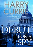 Debut for a Spy (English Edition)