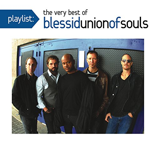 Blessid Union Of Souls - Playlist: The Very Best Of Blessid Union Of Souls - Zortam Music