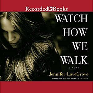 Watch How We Walk Audiobook