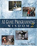 AI game programming wisdom 2 /