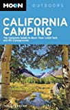 Search : Moon California Camping: The Complete Guide to More Than 1,400 Tent and RV Campgrounds &#40;Moon Outdoors&#41;