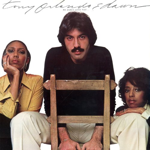 Tony Orlando and Dawn - He Don't Love You (Like I Love You)