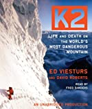 img - for K2: Life and Death on the World's Most Dangerous Mountain book / textbook / text book