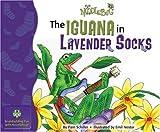 The Iguana in Lavender Socks (Noodlebug Story Books)