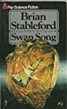 Swan Song (Hooded Swan adventures / Brian Stableford) (0330254006) by BRIAN STABLEFORD
