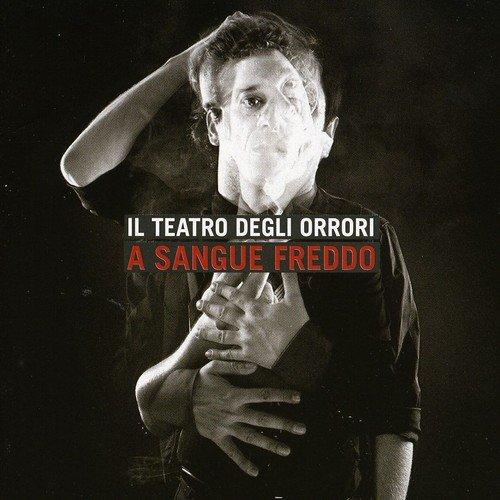 Il Teatro Degli Orrori - La Paura MP3 Download and