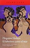El laberinto junto al mar (841568956X) by Zbigniew Herbert
