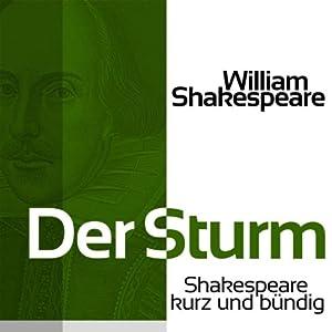 Der Sturm (Shakespeare kurz und bündig) Hörbuch
