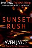 img - for Sunset Rush (The NOVA Trilogy Book 3) book / textbook / text book