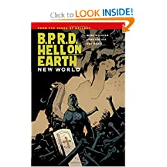 B.P.R.D. Hell on Earth Volume 1: New World by Mike Mignola,&#32;John Arcudi,&#32;Guy Davis and Dave Stewart