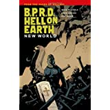 B.P.R.D. Hell on Earth Volume 1: New World ~ Mike Mignola