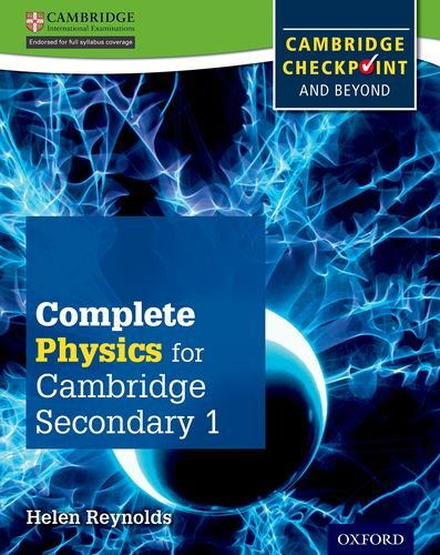 Complete Physics for Cambridge Secondary 1 Student Book: For Cambridge Checkpoint and beyond PDF