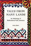 Tales From Many Lands: Anthology of M...