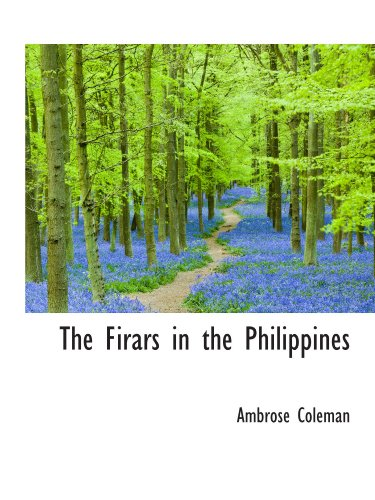 The Firars in the Philippines