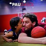 Pau Gasol. Vida