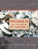 img - for Women and the Making of America, Volume 1 book / textbook / text book
