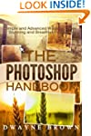 The Photoshop Handbook: The COMPLETE...