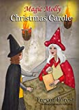 Magic Molly Christmas Carole
