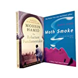 Mohsin Hamid 2 Books Collection Set . (Moth Smoke; 9781862074057, The Reluctant Fundamentalist; 9780141029542 .)