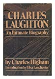 Charles Laughton: An Intimate Biography (0385094035) by Charles Higham