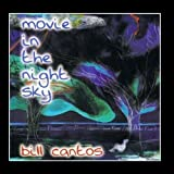Movie In The Night Sky by Bill Cantos (2009-08-11) 【並行輸入品】