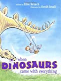 img - for When Dinosaurs Came with Everything (Junior Library Guild Selection) book / textbook / text book