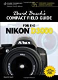 David Busch David Busch's Compact Guide for the Nikon D3000