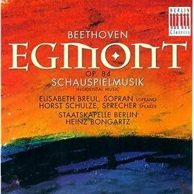 Egmont, Op. 84: Monologue: Verschwunden ist der Kranz (Egmont)