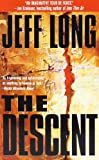 The Descent (051513175X) by Jeff Long