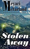 img - for Stolen Away: An Under the Tormal Shadow Short Story (Volume 2) book / textbook / text book