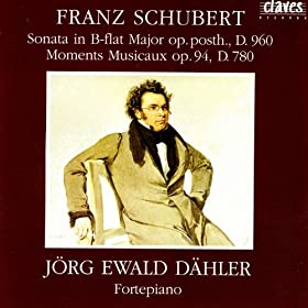 Schubert: Sonata D. 960, Moments Musicaux D. 780