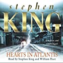 Hearts in Atlantis (       UNABRIDGED) by Stephen King Narrated by William Hurt