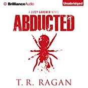 Abducted: Lizzy Gardner, Book 1 | [T. R. Ragan]