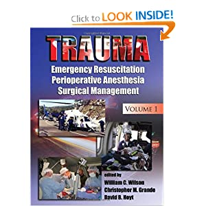 Trauma: Emergency Resuscitation, Perioperative Anesthesia, Surgical Management, Volume I