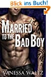 Married to the Bad Boy (English Edition)