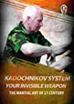 Kadochnikov System - Your Invisible W...