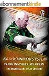 Kadochnikov System - Your Invisible W...
