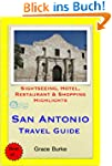 San Antonio, Texas Travel Guide - Sig...