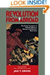 Revolution from Abroad: The Soviet Co...