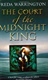 The Court of the Midnight King (0743415671) by Warrington, Freda
