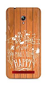 AMEZ do more of what makes you happy Back Cover For Asus Zenfone Go ZC500TG