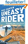 Uneasy Rider: Travels Through a Mid-L...