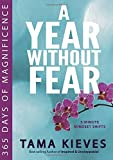 img - for A Year Without Fear: 365 Days of Magnificence by Tama Kieves (2015-01-02) book / textbook / text book