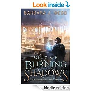 http://www.amazon.com/City-Burning-Shadows-Apocrypha-Dying-ebook/dp/B00IUQ901Q/ref=zg_bs_digital-text_f_82