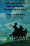 img - for Adventures in the Santa Fe Trade, 1844-1847 book / textbook / text book